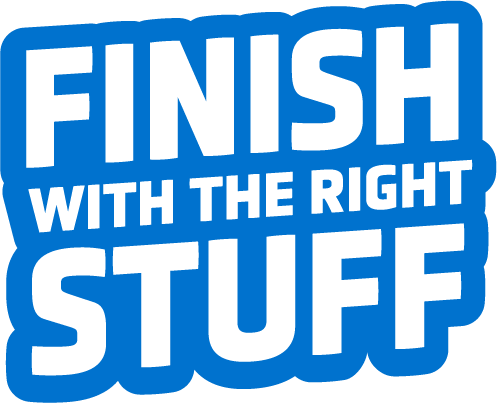 Finish with the right stuff